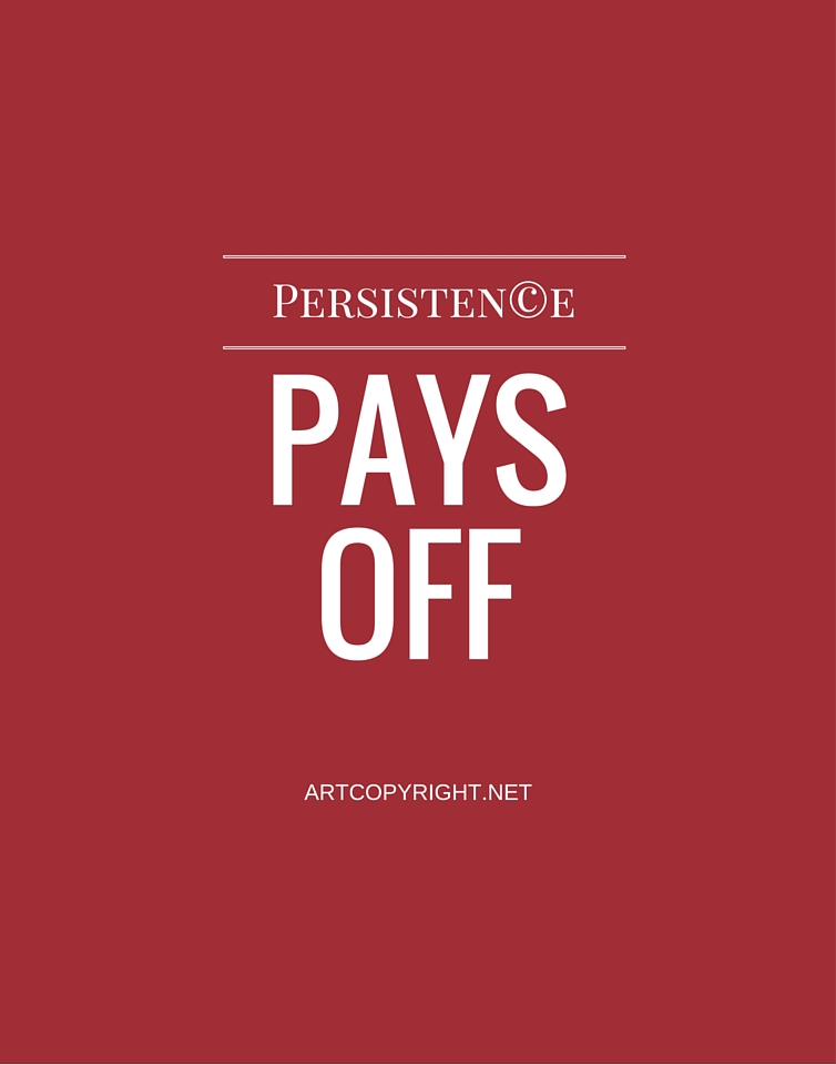 Persisten©e Pays Off Art Copyright Coaltion